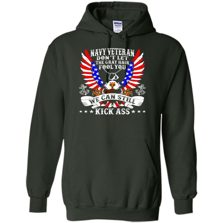 Navy Veteran Dont Let The Gray Hair Fool You T-Shirts