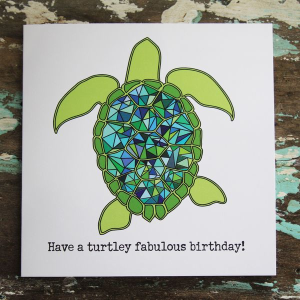 Turtley Fabulous Birthday Say H E L L O Greeting Cards