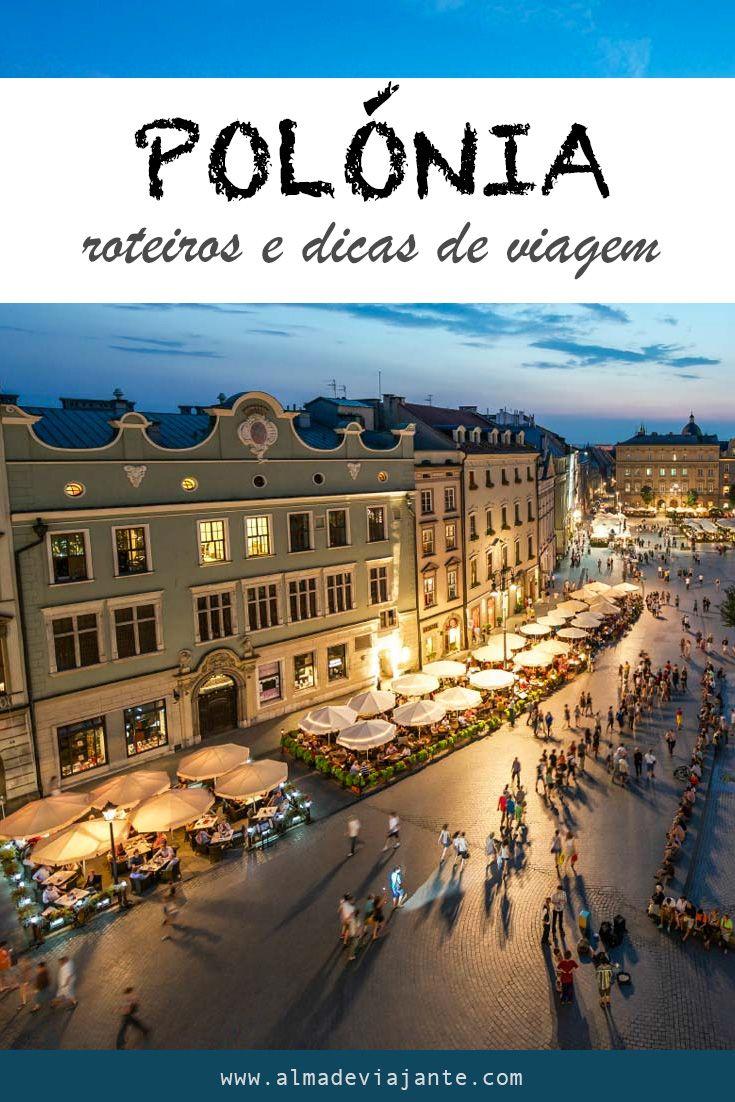 Dicas de viagem e sugestões de roteiros para viajar na Polónia. Quando ir, onde ficar,  os melhores destinos e ideias sobre o que visitar na Polónia.