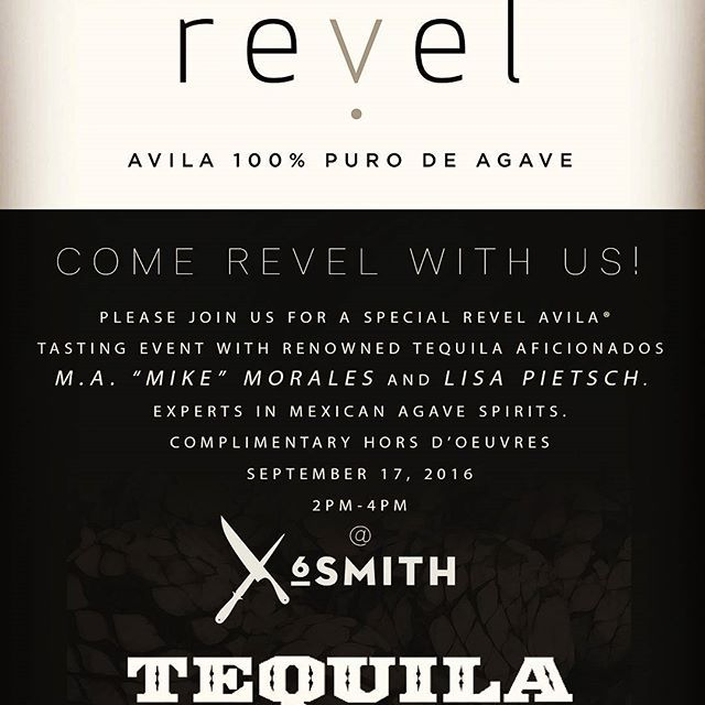 Save the date: @revelspirits and us will take you on an agave spirits journey from Mexico to the Heartland.  Join in on Saturday, September 17, 2016, from 2-4pm at #6smithrestaurant during Mexican Independence Day weekend. #taheartland
