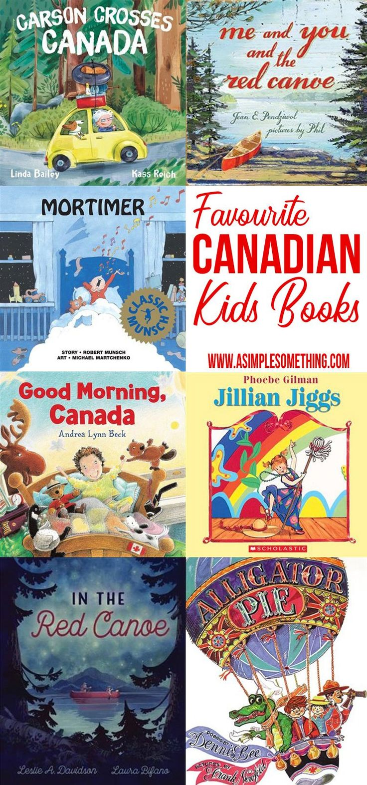 Favourite Canadian Books to Read With Your Kids. Canadian Kids books by Canadian Authors - These are some of our favorites!