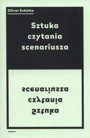 Sztuka czytania scenariusza-Schutte Olivier