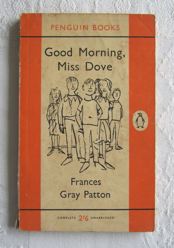 "Frances Gray Patton (illustrated by Quentin Blake), ""Good Morning, Miss Dove"" (Penguin Books, no. 1611, 1961) - vintage paperback edition of 1955 novel - www.vanishederas.com"