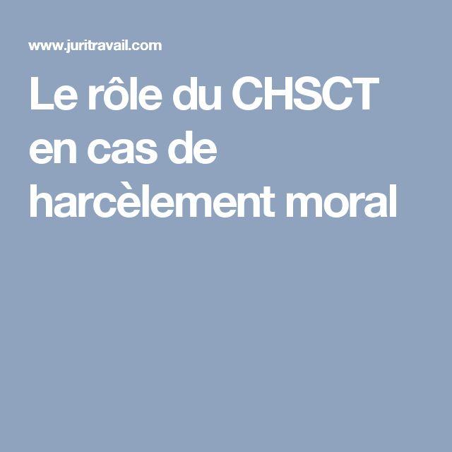 Le rôle du CHSCT en cas de harcèlement moral