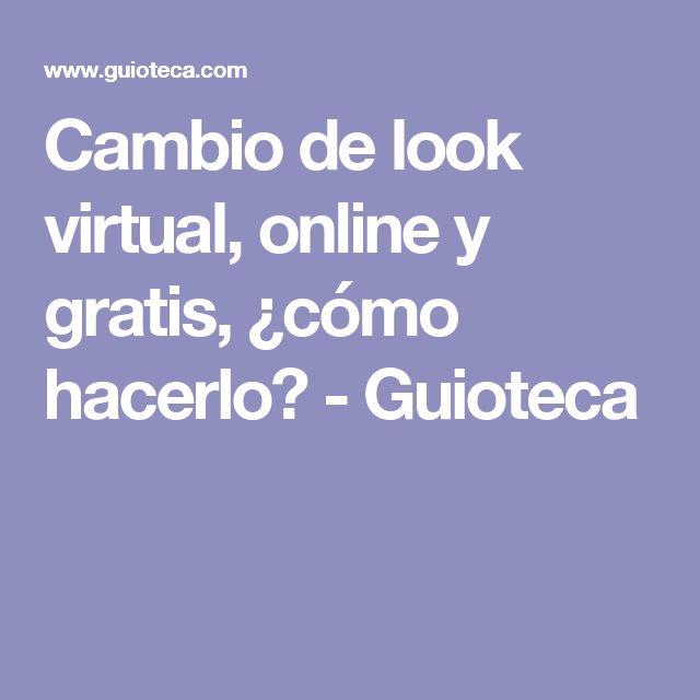 Cambio de look virtual, online y gratis, ¿cómo hacerlo? - Guioteca