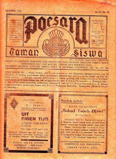 Penerbit: Taman Siswa. Alamat: Mataram, Jogjakarta. Dipimpin dan Dioeroes oleh: Paniteran Madjelis Loehoer Taman Siswa.  Terbit bulanan. Isinya ada soal bahasa, sastra, ruang wanita, politik, dan lain-lain.  Majalah yang tampak di blog adalah Nomor 13/Djilid IV/Oktober 1934.Koleksi K. Atmojo 2: 13/04/01 - 13/05/01