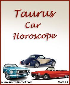 Taurus car horoscope: Taurus, just because you happen to have a car named after you doesn't necessarily mean you'll want it! However, the characteristics it is touted for do resemble your sturdy, practical and reliable nature.  Read more here: http://www.planetbuzo.com/astrology/car-horoscopes/taurus.php