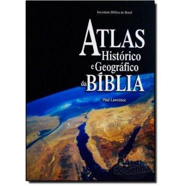 Atlas Historico E Geografico Da Biblia - SBB