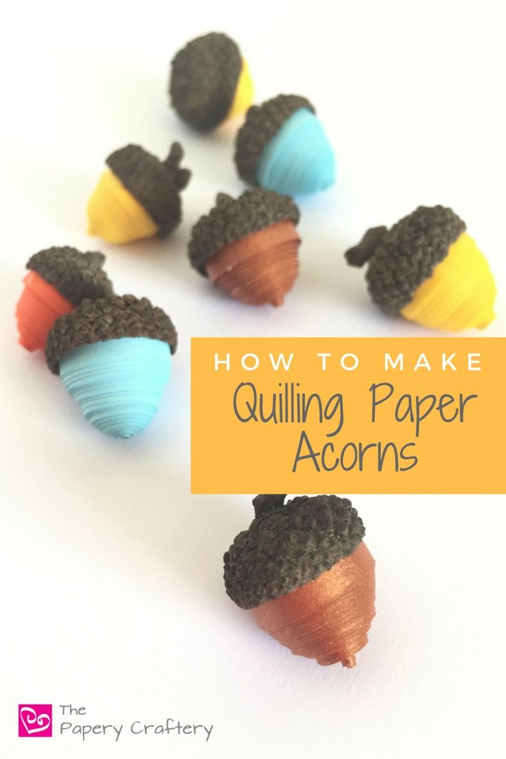 742 best paper craft tutorials images on pinterest activities how to make quilling paper acorns tutorial using real acorn caps a quick handmade addition jeuxipadfo Choice Image