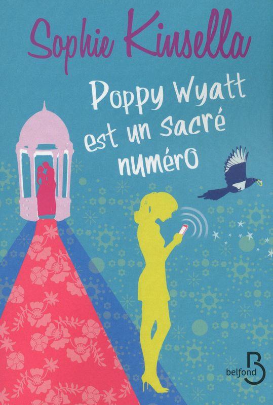 Couverture de Poppy Wyatt est un sacré numéro de Sophie Kinsella