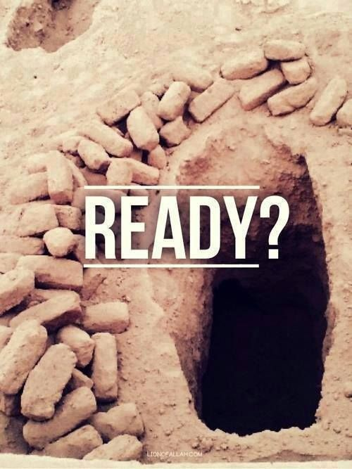 When your time is up, its up.. The question is will you be ready?