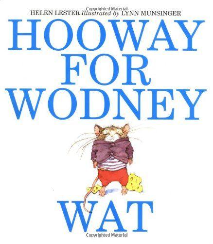 Hooway for Wodney Wat by Helen Lester http://www.amazon.com/dp/061821612X/ref=cm_sw_r_pi_dp_gNt4tb1BZJY1X