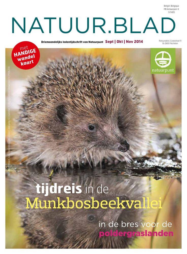 Natuur blad 3 - 2014  Lees Natuur.blad, het ledentijdschrift van Natuurpunt.