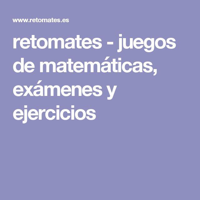 retomates - juegos de matemáticas, exámenes y ejercicios