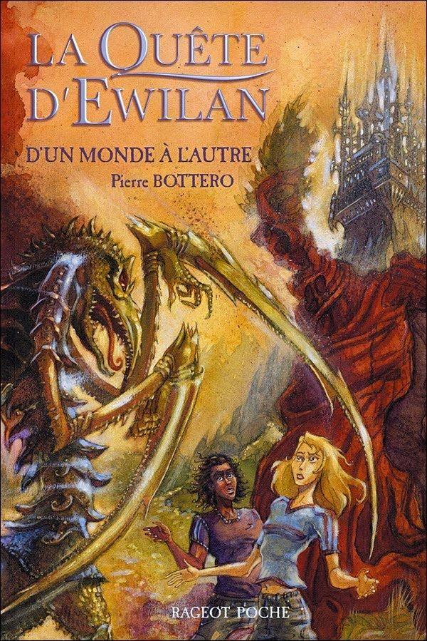 La quête d'Ewilan, tome 1 : D'un monde à l'autre par Pierre Bottero (lu : 23/07/2015)