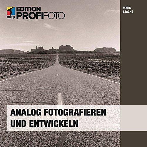 Analog fotografieren und entwickeln: Die eigene Dunkelkammer (mitp Edition ProfiFoto) von Marc Stache http://www.amazon.de/dp/3826697332/ref=cm_sw_r_pi_dp_fhicvb10H73BW