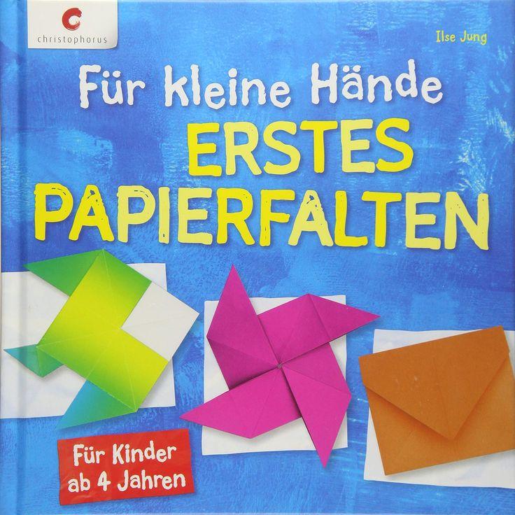 für kleine hände erstes papierfalten für kinder ab 4