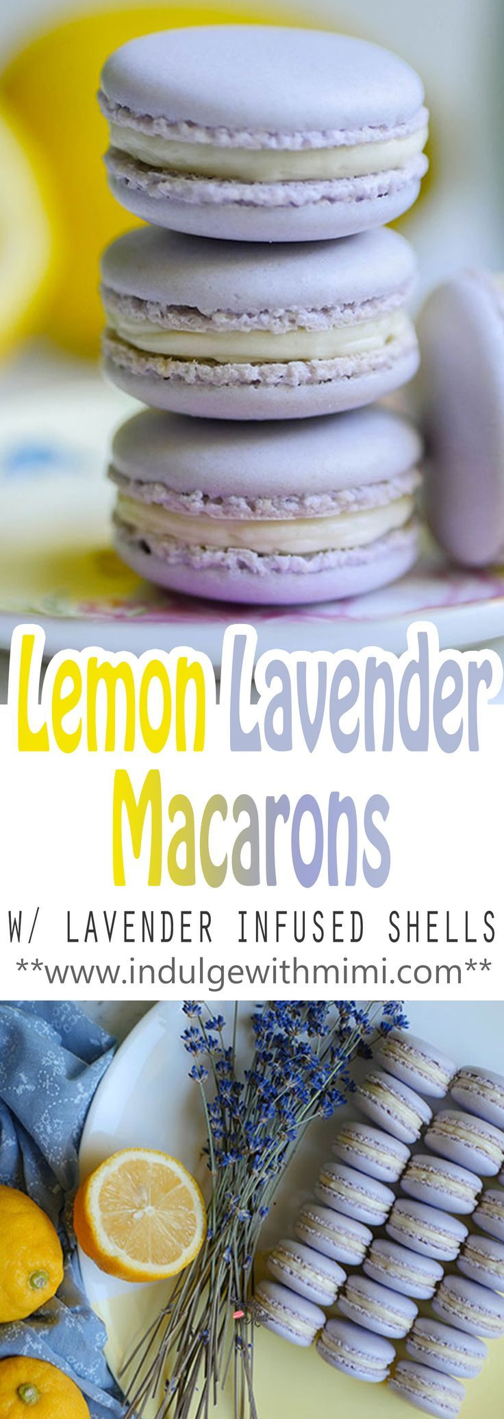 Lemon Lavender Macaron Recipe with lavender INFUSED shells and a sturdy macaron-friendly lemon curd.