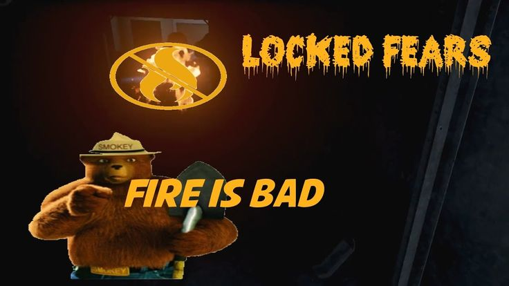 Locked Fears: Fire Is Bad. We Find Out Why Fire Is Bad In This Episode #lockedfears #indie #horror #game #gameplay #letsplay #video #game #videogame #geek #youtube #fun #adventure #jumpscares #scare #scary #horror