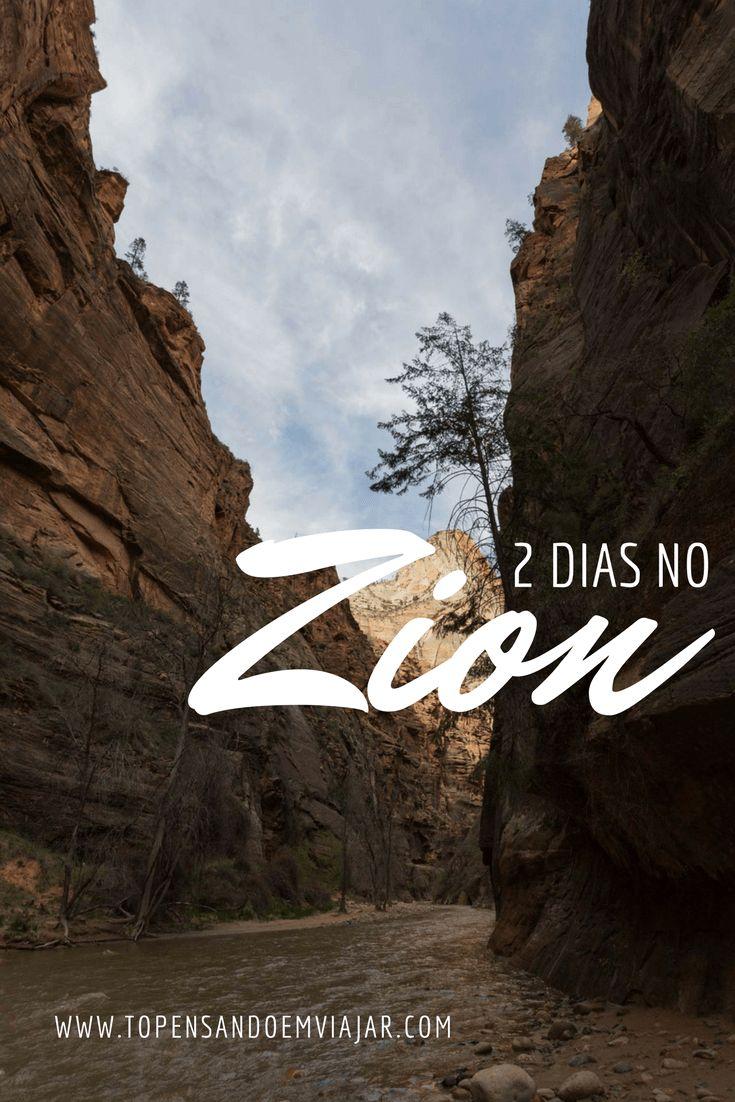 Saiba tudo sobre nosso roteiro de 2 dias no Zion National Park, em utah, nos Estados Unidos, um dos parques nacionais americanos mais visitados!