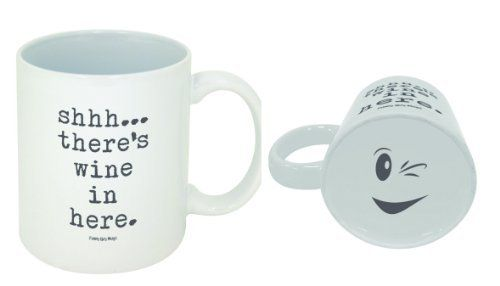 Shh There's Wine In Here Coffee Mug -- Official Funny Guy Mugs™ Product, http://www.amazon.com/dp/B00IT1RELU/ref=cm_sw_r_pi_awdm_e-4.tb1TYM455