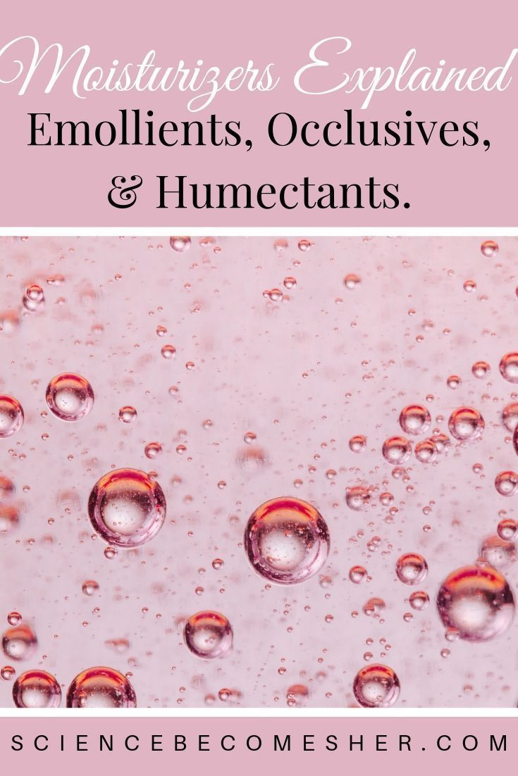 What S The Difference Between Emollients Occlusives Humectants Read This To Find Out Emollient Moisturizer Basic Skin Care Routine