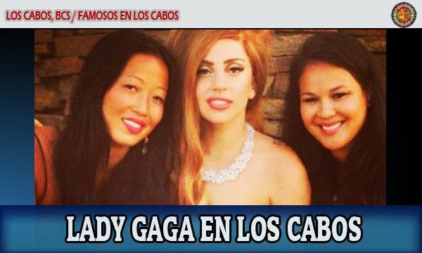 Fotos de Lady Gaga en Los Cabos