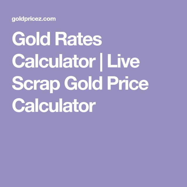 Gold Rates Calculator | Live Scrap Gold Price Calculator