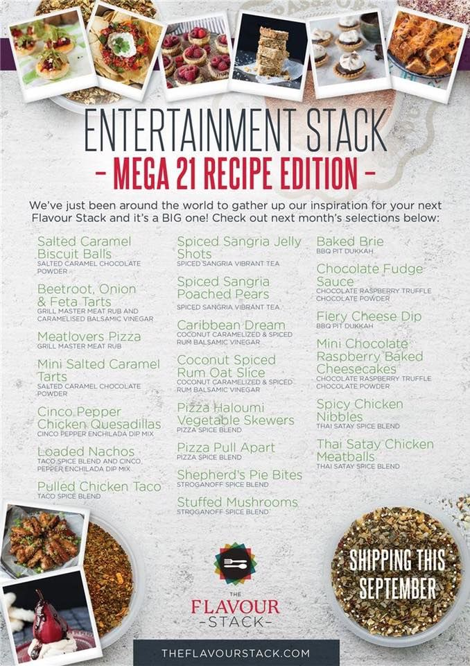 The Flavour Stack brings you...The Entertainment Stack!  Mega 21 recipe edition! This amazing stack will be shipping this September Check out next month's selections below: http://www.kylielayt.theflavourstack.com/