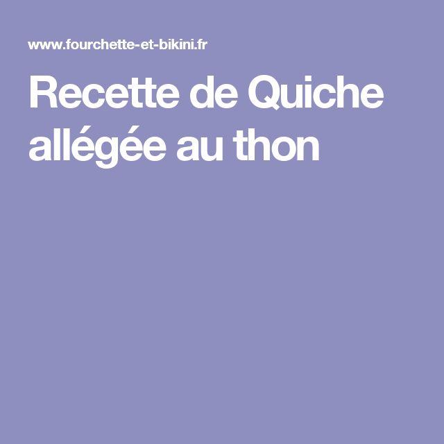 Recette de Quiche allégée au thon