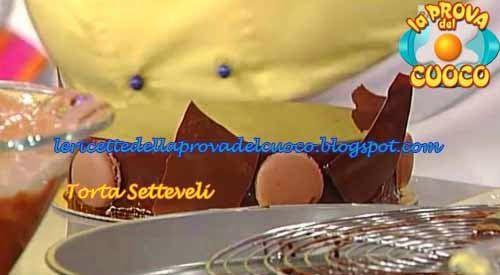 """Le ricette della Prova del Cuoco: Torta Setteveli ricetta Sal De Riso da """"La Prova d..."""