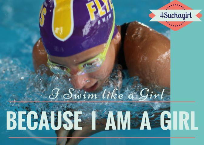 I swim like a Girl