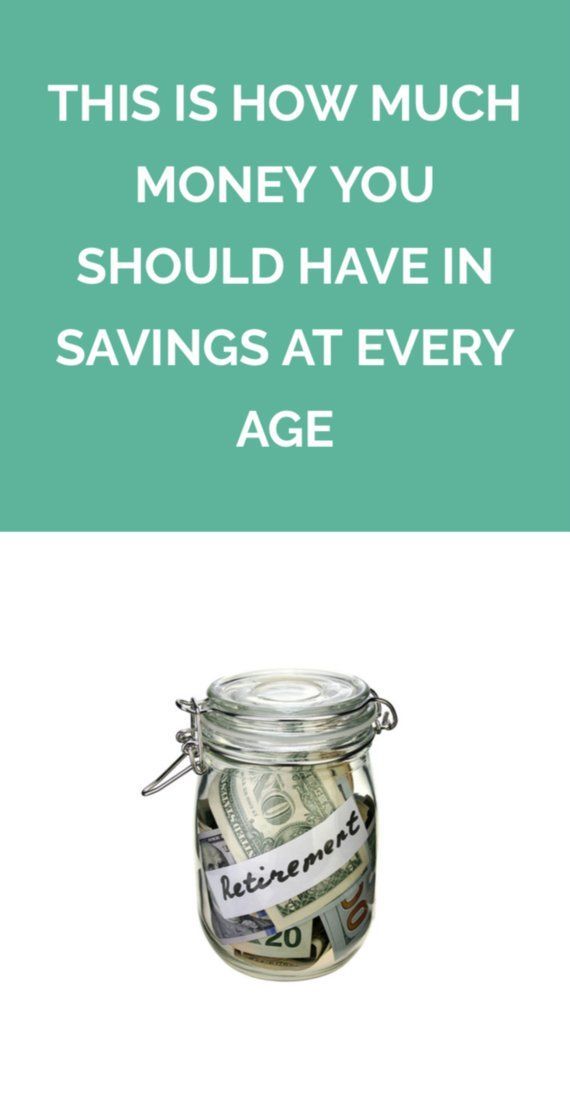 This Is How Much Money You Should Have in Savings at Every Age | And the steps that will get you there.