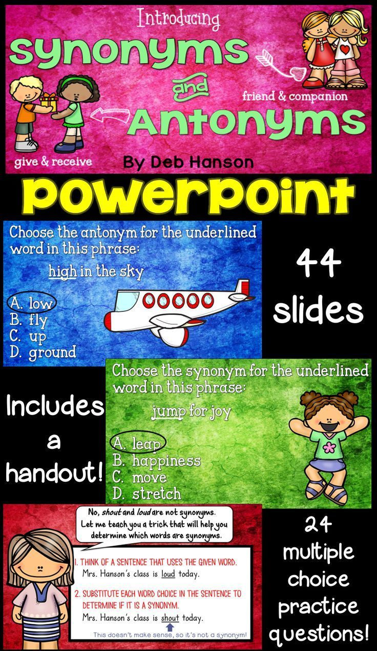 Synonyms and Antonyms PowerPoint! Use this to introduce synonyms and antonyms to your students. Lots of practice opportunities are included!