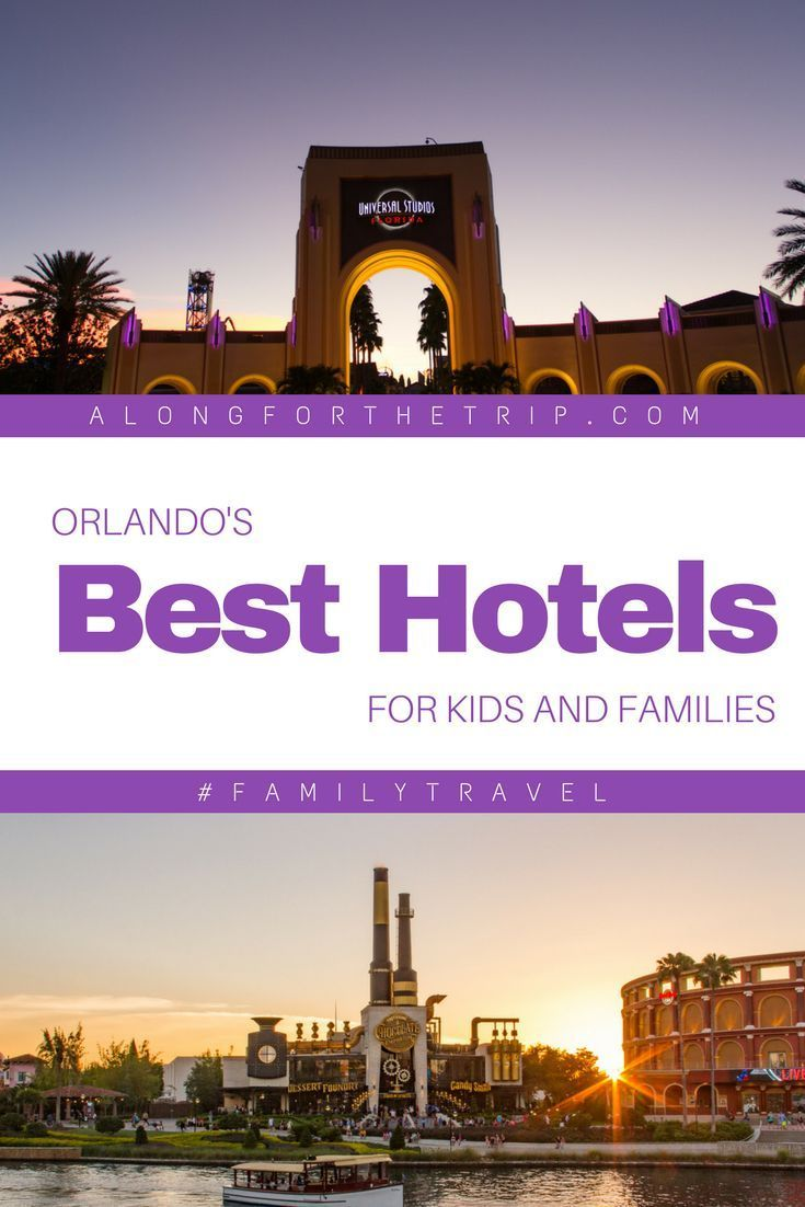 The Best Hotels In Orlando For Kids And Parents Too Resorts