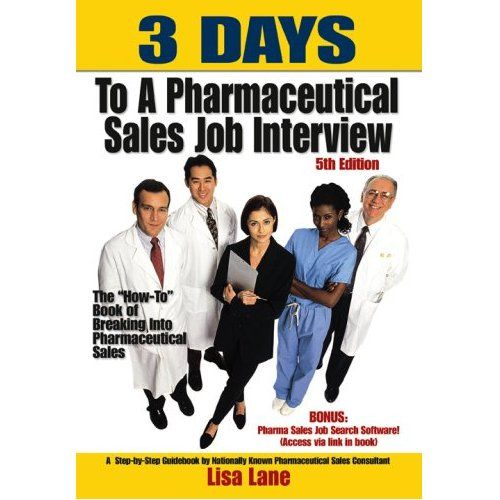 3 Days to a Pharmaceutical Sales Job Interview is a MUST HAVE for every serious pharmaceutical sales job seeker. Current and informative, 3 Days is the best selling