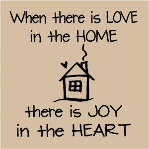 I love the home of my friends. C. and C. Love is there and I am included in it.