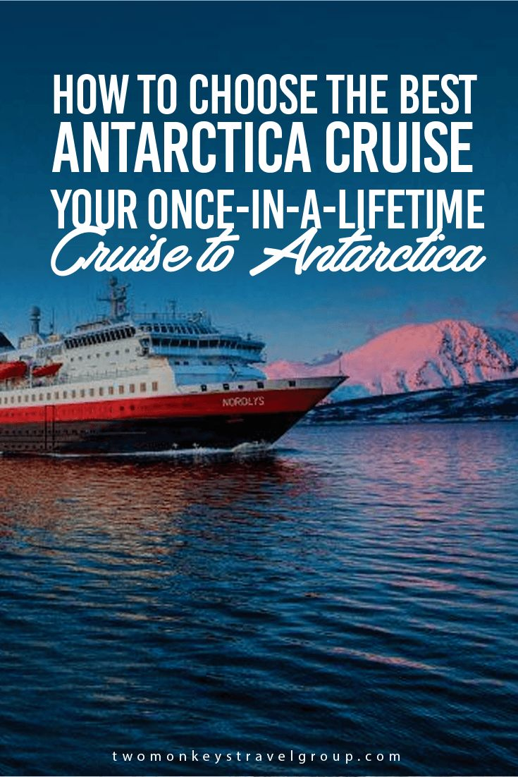 How to Choose the Best Antarctica Cruise