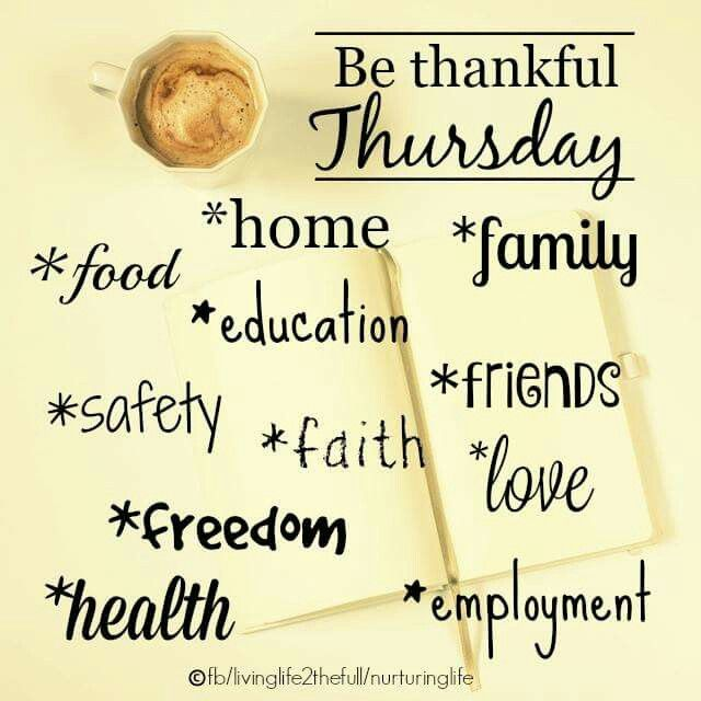 Thankful Thursday Quotes: Days--Thrilling Thursday