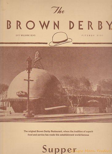 The Brown Derby Wilshire BLVD Original 1940s Restaurant Menu