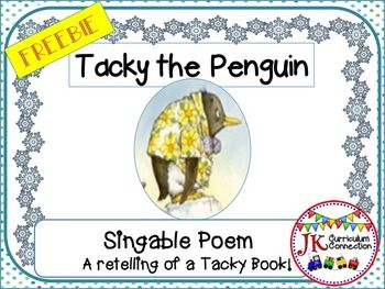"""Tacky the Penguin FREE singable is a summary retelling of the children's book, Tacky the Penguin. It is easily sung to the tune """"Twinkle,Twinkle, Little Star"""". Also included in the file is a complete list of all the Tacky the Penguin books. Enjoy our singable!"""