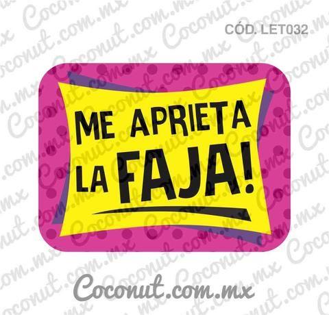 """Letrero para fiestas """"Me aprieta la faja!"""""""