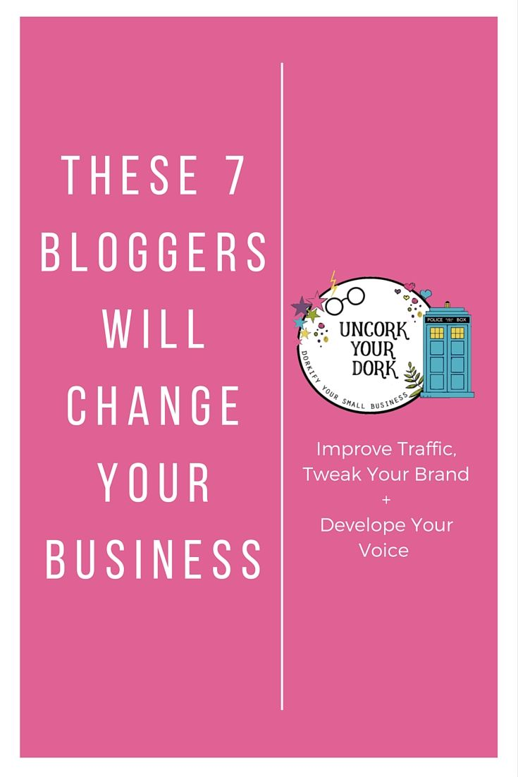These 7 Bloggers will change your Business.
