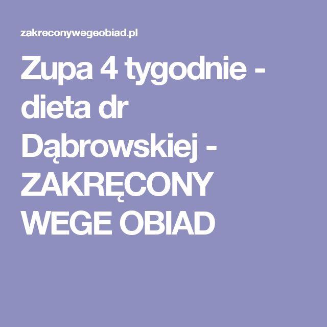 Zupa 4 tygodnie - dieta dr Dąbrowskiej - ZAKRĘCONY WEGE OBIAD