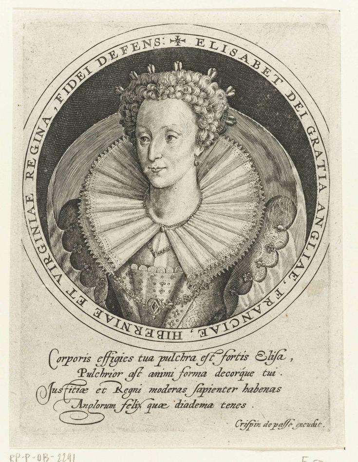 Crispijn van de Passe (I)   Busteportret van Elizabeth I Tudor, koningin van Engeland, Crispijn van de Passe (I), 1598   Busteportret van Elizabeth I Tudor, koningin van Engeland. In het randschrift van de omlijsting de naam en functie van de geportretteerde in het Latijn. In de marge een vierregelig lofdicht in het Latijn.