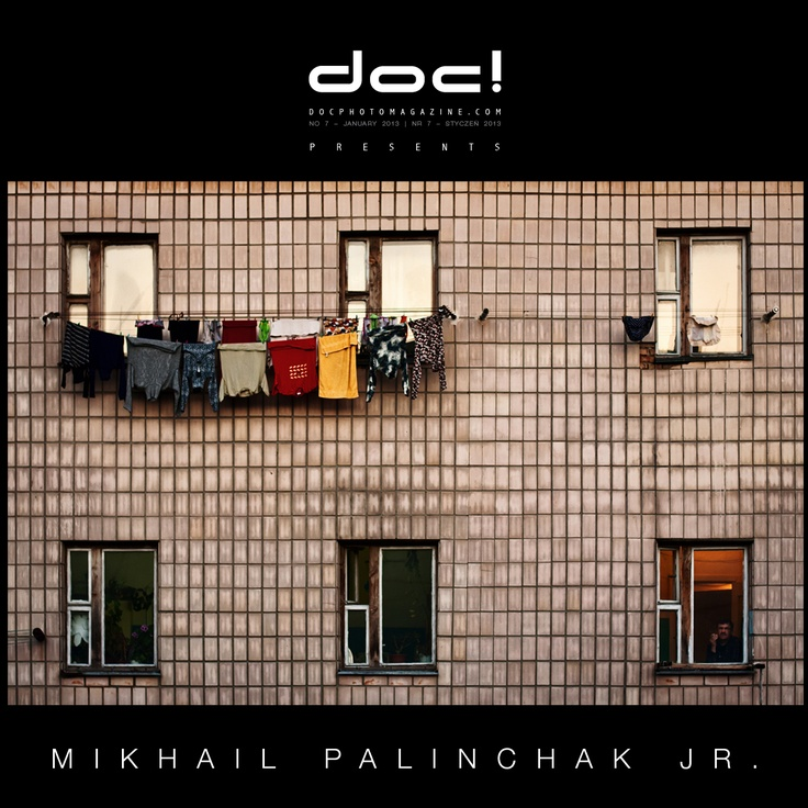 "doc! photo magazine presents: ""Face Of The City"" by Mikhail Palinchak Jr., #7, pp. 151-173"