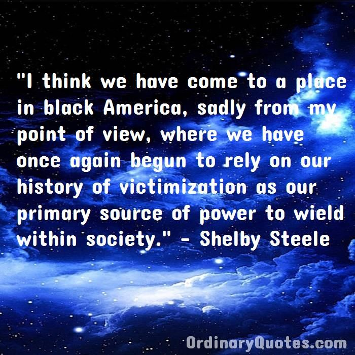 I Think We Have Come To A Place In Black America Sadly From My Point Of View Where We Have Picture Quotes Smart People My Point Of View