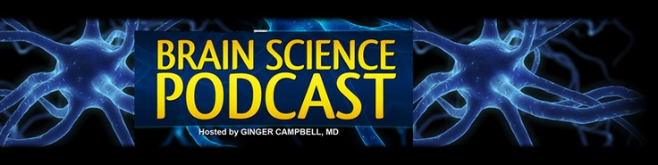 Brain Science Podcast - Dr. Ginger Campbell