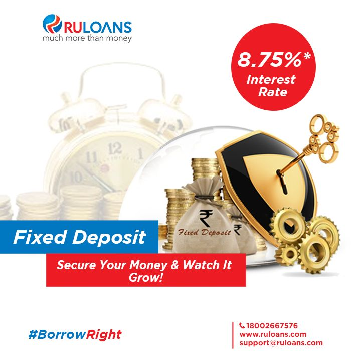 Earn upto 8.75% interest rate on fixed deposit ! For more details visit - https://www.ruloans.com/cms/fixed-deposit