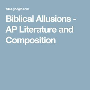 Biblical Allusions - AP Literature and Composition